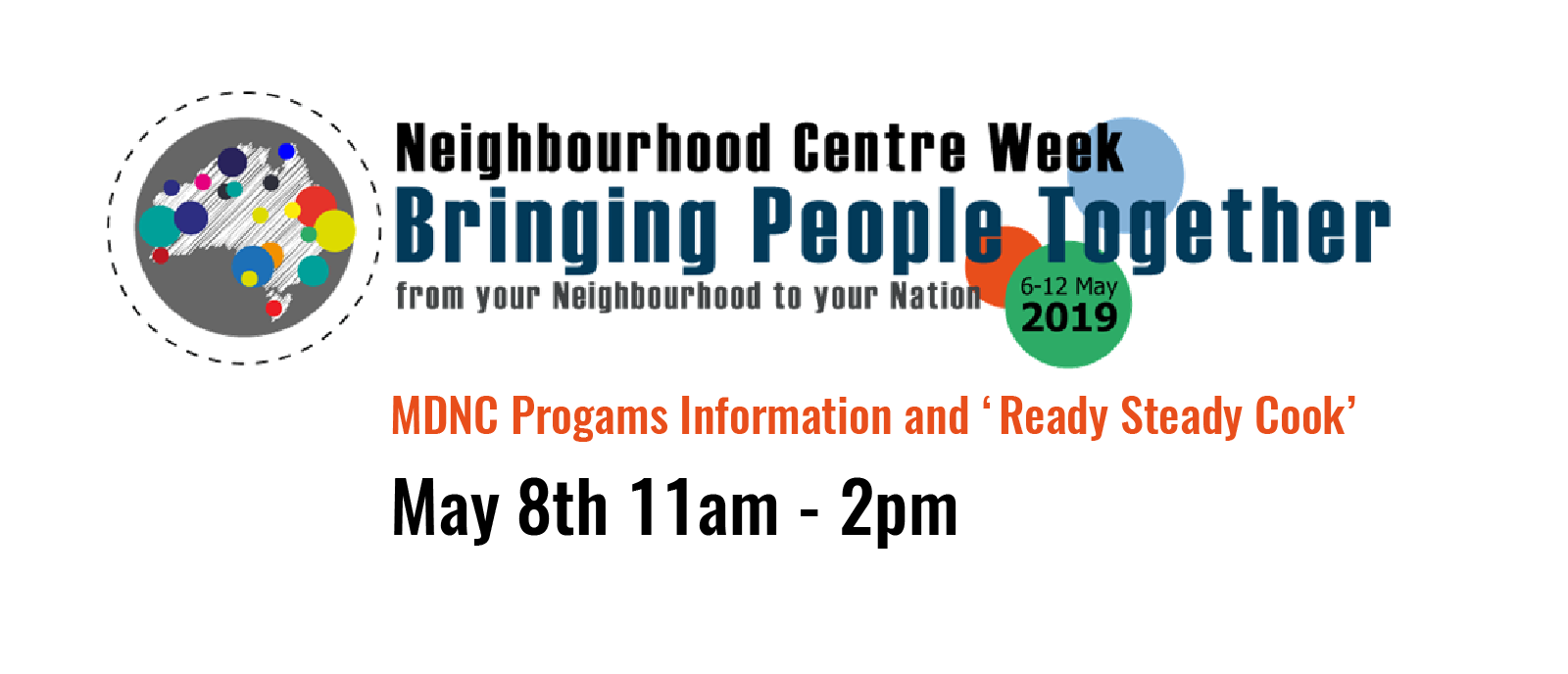 neighbourhood centre week Bringing people together Mullumbimby District Neighbourhood Centre 2019